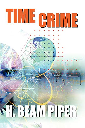 9781434458988: Time Crime
