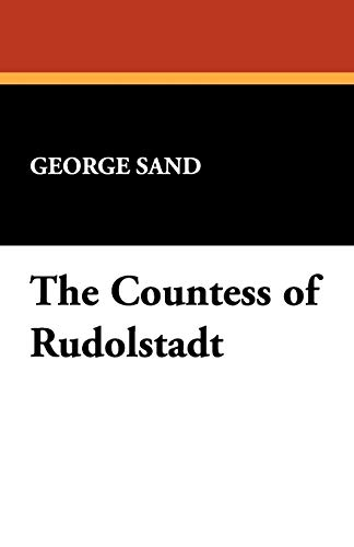9781434460004: The Countess of Rudolstadt