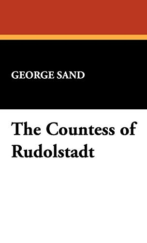 9781434460011: The Countess of Rudolstadt