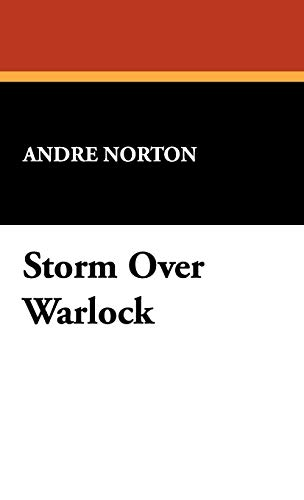 Storm Over Warlock (9781434460189) by Andre Norton