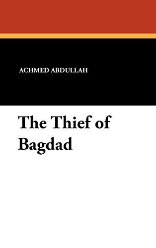 9781434460301: The Thief of Bagdad