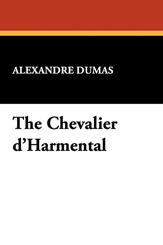 9781434460707: The Chevalier D'Harmental