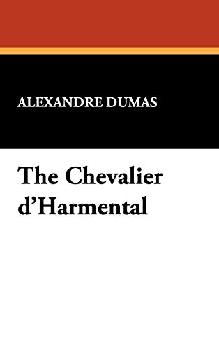 9781434460714: The Chevalier D'Harmental
