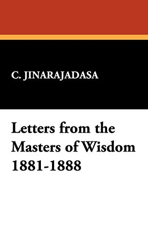 9781434461087: Letters from the Masters of Wisdom 1881-1888