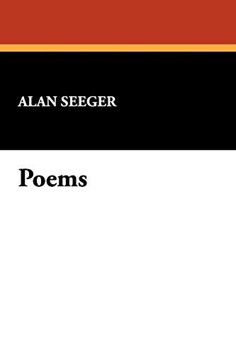 Poems: Alan Seeger