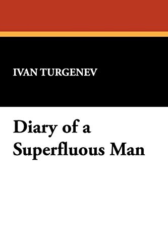 9781434461629: Diary of a Superfluous Man