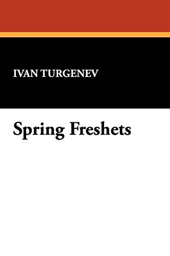 Spring Freshets: Ivan Turgenev