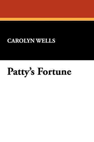 9781434461780: Patty's Fortune