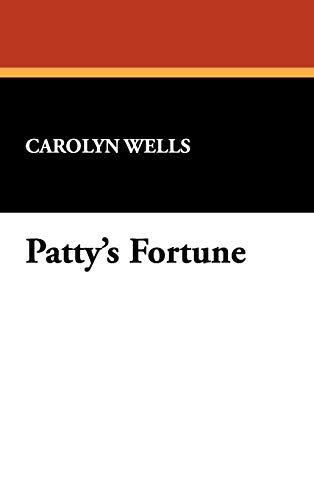 9781434461797: Patty's Fortune