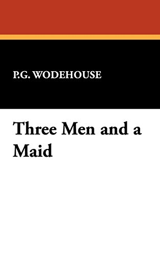 9781434461872: Three Men and a Maid