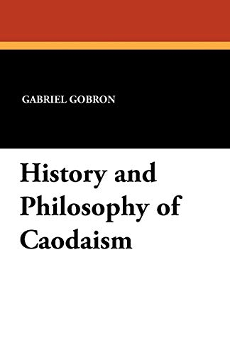 History and Philosophy of Caodaism: Gabriel Gobron