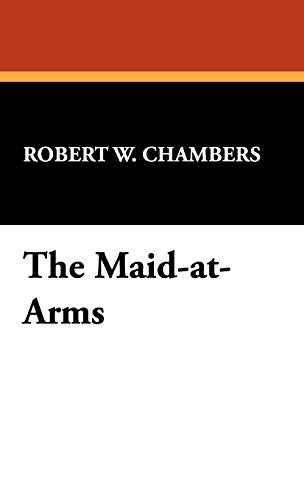 9781434462909: The Maid-At-Arms