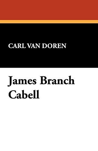 James Branch Cabell: Carl Van Doren