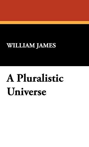 9781434463388: A Pluralistic Universe