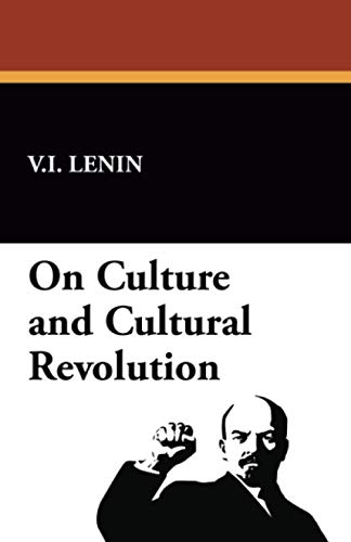 9781434463524: On Culture and Cultural Revolution