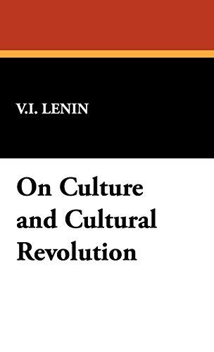 9781434463531: On Culture and Cultural Revolution