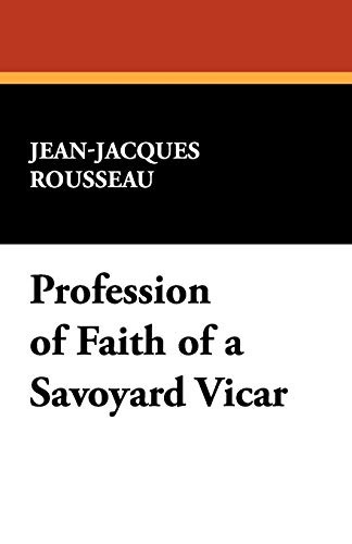 9781434463692: Profession of Faith of a Savoyard Vicar
