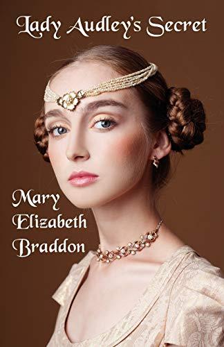 Lady Audley's Secret (9781434463784) by Braddon, Mary Elizabeth