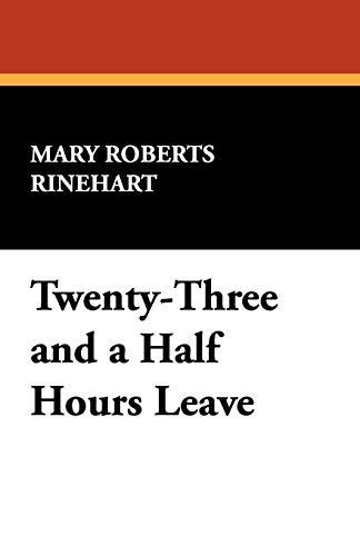 9781434464002: Twenty-Three and a Half Hours Leave