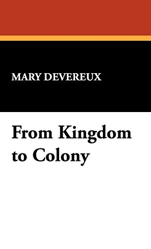 From Kingdom to Colony: Mary Devereux