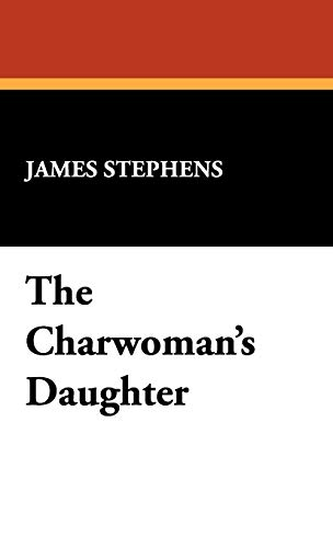 9781434466143: The Charwoman's Daughter