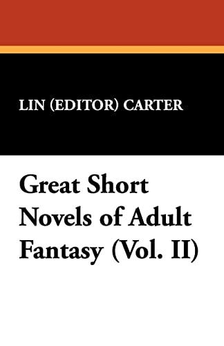 Great Short Novels of Adult Fantasy (Vol.: Lin Carter