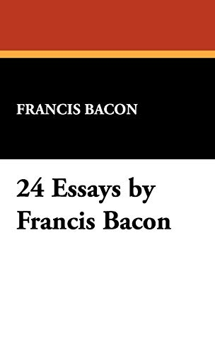 9781434466389: 24 Essays by Francis Bacon
