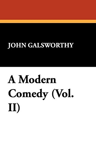 9781434466457: A Modern Comedy (Vol. II)
