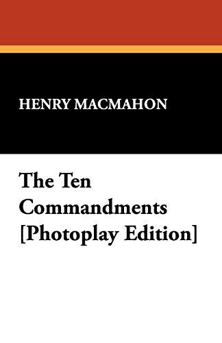 9781434466945: The Ten Commandments [Photoplay Edition]
