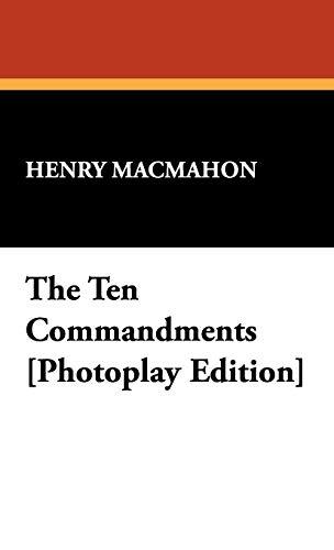 9781434466952: The Ten Commandments [Photoplay Edition]