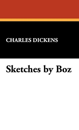9781434467393: Sketches by Boz