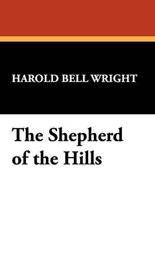 9781434467713: The Shepherd of the Hills
