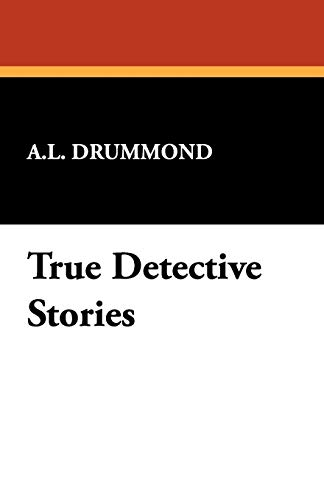 9781434467782: True Detective Stories
