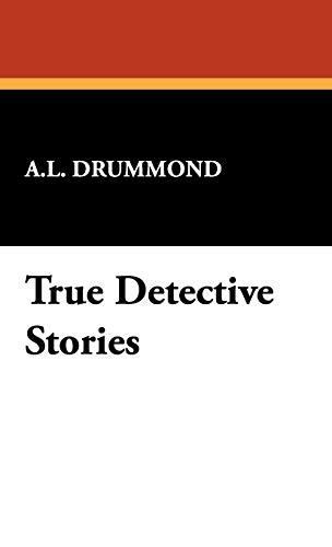 9781434467799: True Detective Stories