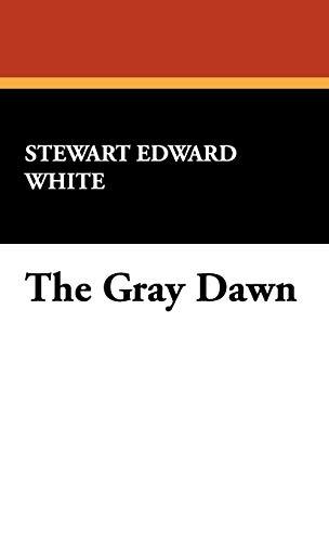 9781434467898: The Gray Dawn