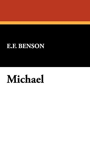 Michael (1434468410) by E. F. Benson