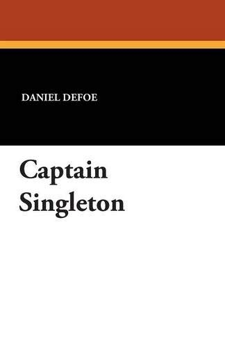 9781434469069: Captain Singleton
