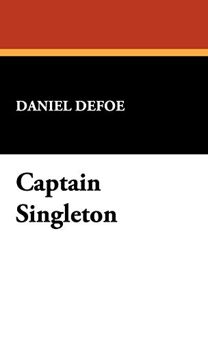 9781434469076: Captain Singleton