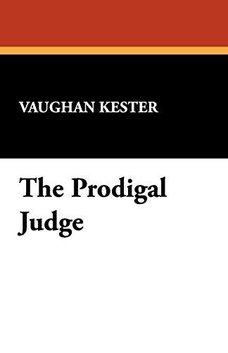 9781434469083: The Prodigal Judge