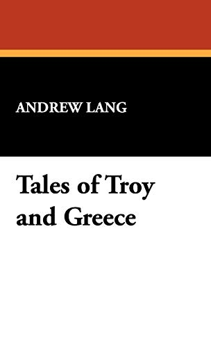 9781434469137: Tales of Troy and Greece