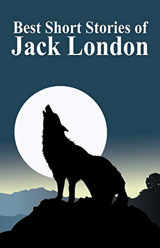 9781434469205: The Best Short Stories of Jack London