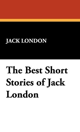 9781434469212: The Best Short Stories of Jack London