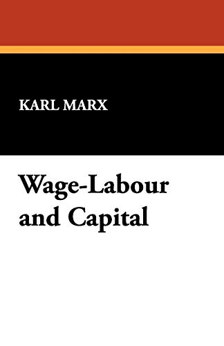 9781434469267: Wage-Labour and Capital
