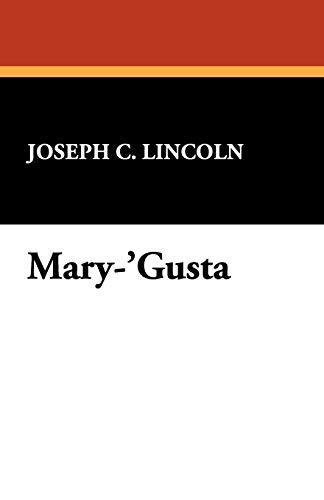 Mary-Gusta: Joseph C. Lincoln