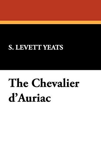 9781434469809: The Chevalier D'Auriac