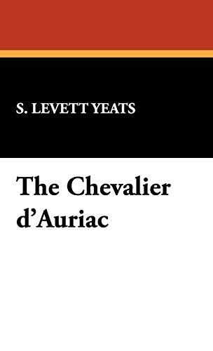 9781434469816: The Chevalier D'Auriac