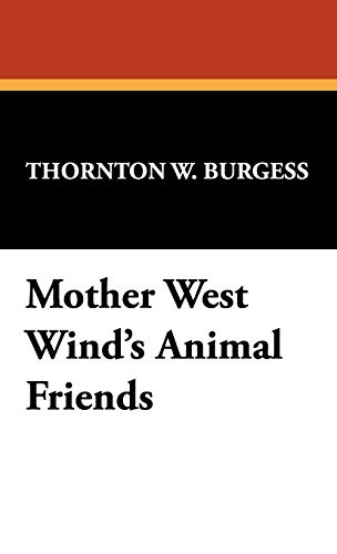 9781434469984: Mother West Wind's Animal Friends