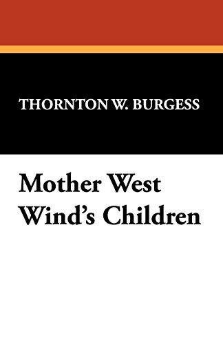 9781434469991: Mother West Wind's Children