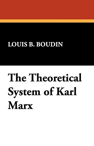 9781434470478: The Theoretical System of Karl Marx