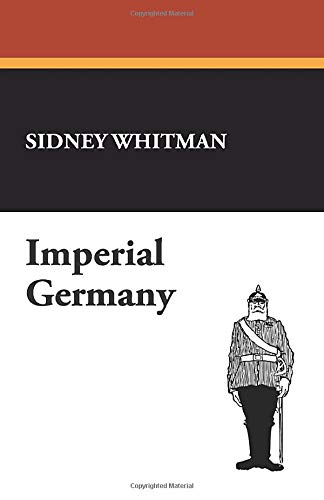 9781434470898: Imperial Germany
